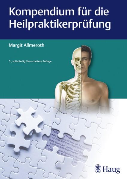 Kompendium für die Heilpraktikerprüfung